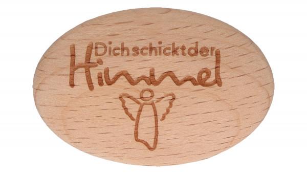 Handschmeichler Holz - dich schickt der Himmel