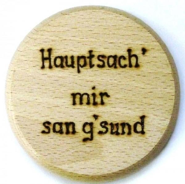 Bierdeckel aus Holz mit Spruch Hauptsach mir san gsund